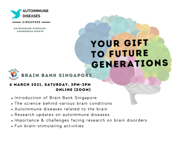Talk by Brain Bank Singapore (Organised by Autoimmune Diseases Singapore)